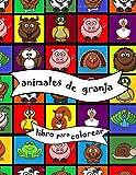 animales de granja: Libro para colorear infantil, libro de actividades para bebés para niños pequeños de 1 a 4 años, niños o niñas, aprendizaje de ... relajación, diversión, Navidad, cumpleaños
