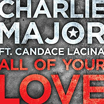 All of Your Love (feat. Candace Lacina)