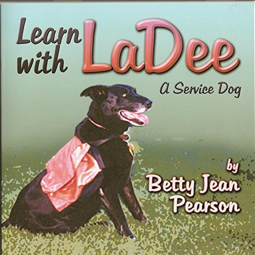 Learn with LaDee: A Service Dog (English Edition)