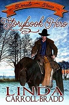 Storybook Hero (Dorado, Texas 2) by [Linda Carroll-Bradd]