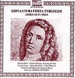 Pergolesi: Adriano in Siria, P. 140