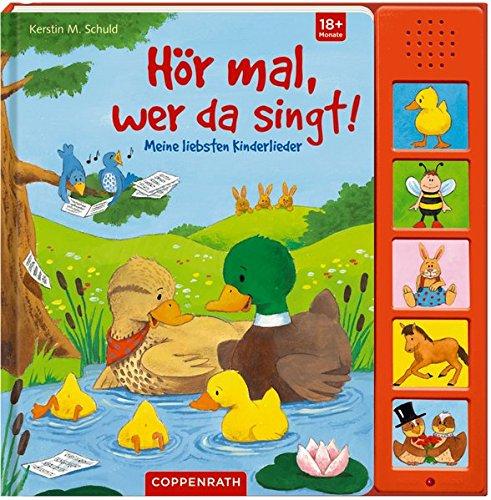 Hör mal, wer da singt!: Meine liebsten Kinderlieder