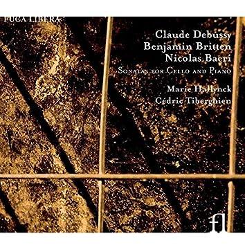Debussy, Britten & Bacri: Sonatas for Cello and Piano
