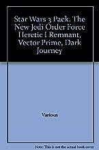 Star Wars 3 Pack. The New Jedi Order Force Heretic I Remnant, Vector Prime, Dark Journey