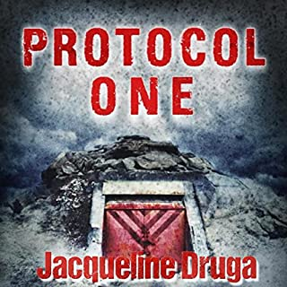 Protocol One                   By:                                                                                                                                 Jacqueline Druga                               Narrated by:                                                                                                                                 Mark Sando                      Length: 8 hrs and 51 mins     1 rating     Overall 5.0