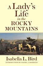 A Lady's Life in the Rocky Mountains (The Western Frontier Library Series)