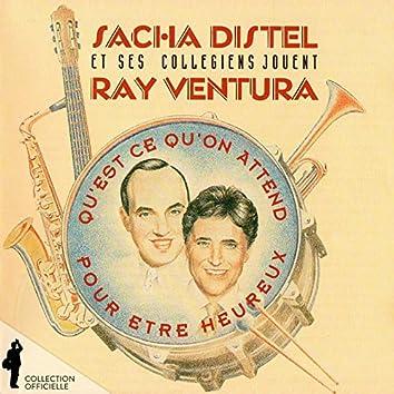 Sacha Distel et ses Collégiens jouent Ray Ventura