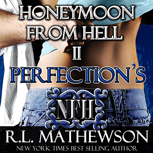 Perfection's Honeymoon from Hell audiobook cover art