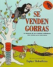 Se Venden Gorras/Caps For Sale: La Historia de un Vendedor Ambulante, unos Monos y sus Travsuras (Live Oak Readalong) (Spanish Edition) by Esphyr Slobodkina (2005-05-02)