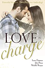 Love in Charge: Powerful Women, Powerful Love