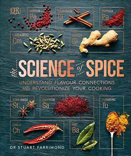 The Science of Spice: Understand Flavour Connections and Revolutionize your Cooking (English Edition)