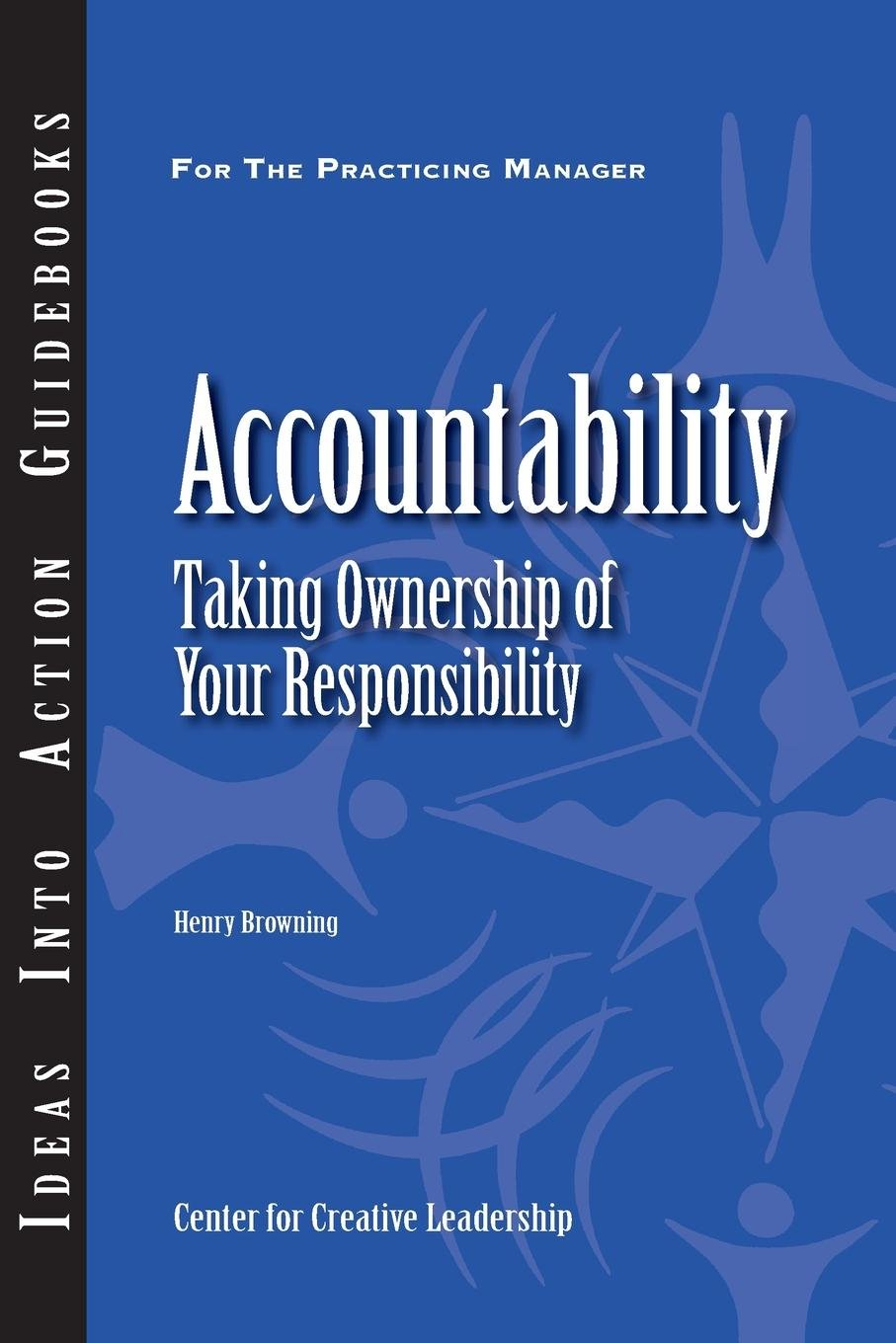 Accountability: Taking Ownership of Your Responsibility