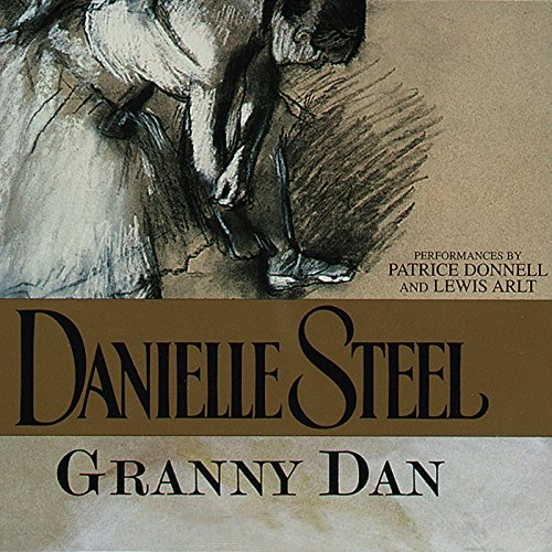 Granny Dan Audiobook By Danielle Steel cover art