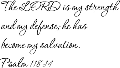 Tapestry Of Truth - Psalm 118:14 - TOT8200 - Wall and home scripture, lettering, quotes, images, stickers, decals, art, and more! - The LORD is my strength and my defense; he has become my salvati...