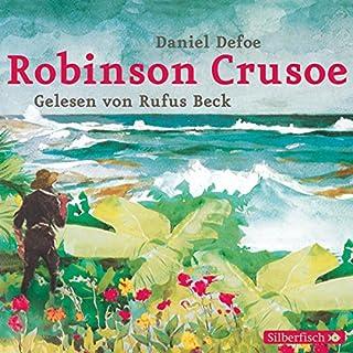 Robinson Crusoe                   Autor:                                                                                                                                 Daniel Defoe                               Sprecher:                                                                                                                                 Rufus Beck                      Spieldauer: 4 Std. und 44 Min.     41 Bewertungen     Gesamt 4,3