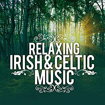 Relaxing Irish & Celtic Music