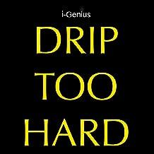 Drip Too Hard (Instrumental Remix)