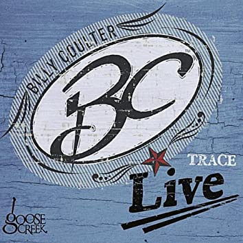 Trace: Live at Goose Creek