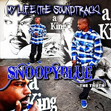 My L.I.F.E. (The Soundtrack)