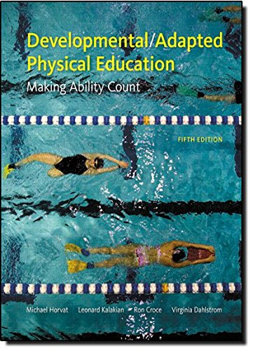 Developmental/Adapted Physical Education: Making Ability Count (5th Edition)