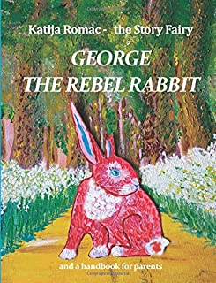George the Rebel Rabbit