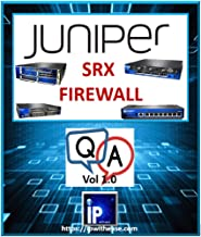 Juniper SRX Firewall Interview Questions and Answers