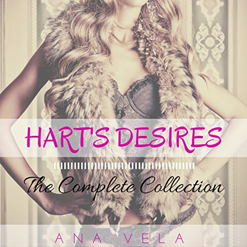 Hart's Desires: The Complete Collection audiobook cover art