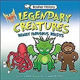 Basher History: Legendary Creatures