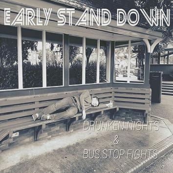 Drunken Nights & Bus Stop Fights