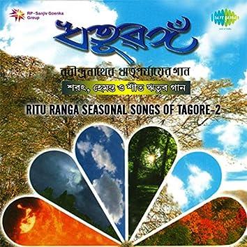 Ritu Ranga Seasonal Songs of Tagore, Vol. 2