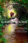 La tradition de la forêt par Schut