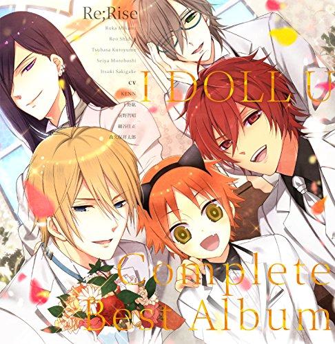 Re;Rise (CV: Kenn & Hiro Shimono & Tomoaki Maeno & Yoshimasa Hosoya & Shotaro Morikubo) - I Doll U -Complete Music Disc- [Japan CD] EYCA-10719