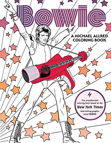 BOWIE: A Michael Allred Coloring Book: The Unauthorized Coloring Book Based on the New York Times–bestselling graphic novel Bowie!