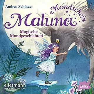 Magische Mondgeschichten (Maluna Mondschein) Titelbild