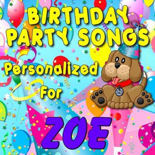 Happy Birthday To Zoe Zoey Zoie By Personalized Kid Music On
