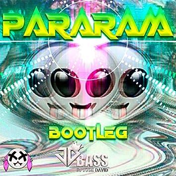 Pararam Bootleg 2021 (Remix)