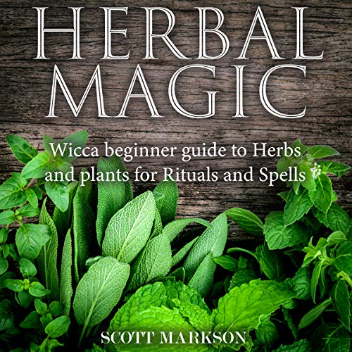 Couverture de Herbal Magic: Wicca Beginner Guide to Herbs and Plants for Rituals and Spells