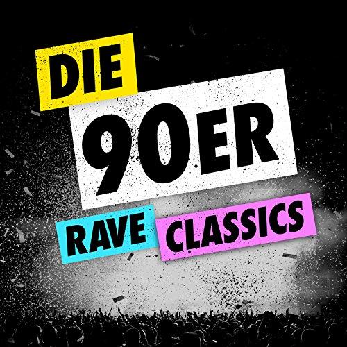 Die 90er - Rave Classics [Clean]