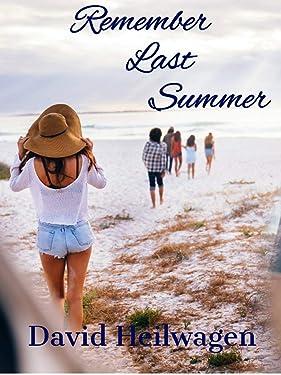 Remember Last Summer