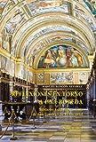 Reflexiones en torno a una bóveda. Biblioteca del monasterio de San Lorenzo de el Escorial (Biblioteca de arte)