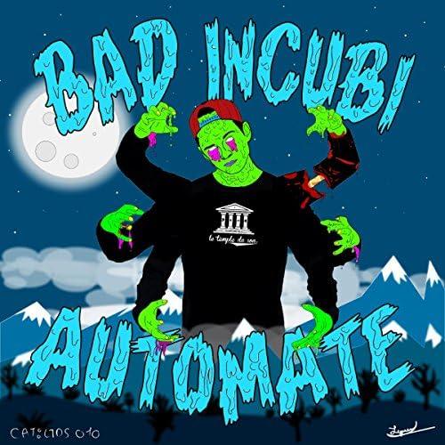 Bad Incubi
