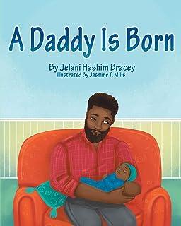 A Daddy is Born