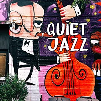 Quiet Jazz