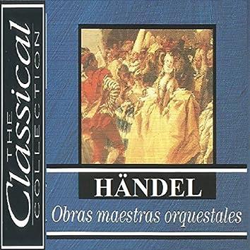 The Classical Collection - Händel - Obras maestras orquestrales