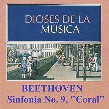 Dioses de la Música - Beethoven - Sinfonía No. 9