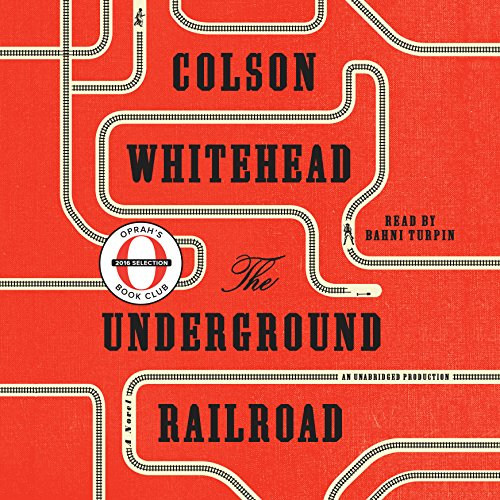 The Underground Railroad (Oprah's Book Club) audiobook cover art
