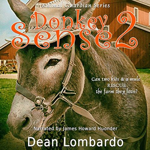 Donkey Sense 2: Saving the Farm audiobook cover art