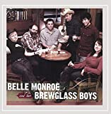 Belle Monroe and her Brewglass Boys