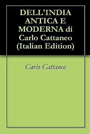 DELLINDIA ANTICA E MODERNA di Carlo Cattaneo