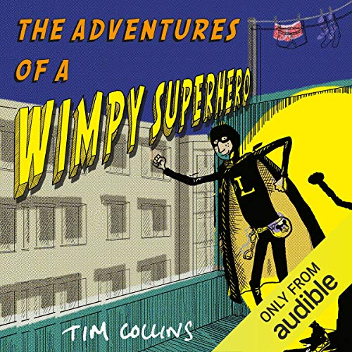 The Adventures of a Wimpy Superhero cover art